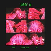 100's (feat. Chief Keef & AE) by Tyga
