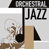 Orchestral Jazz by Various Artists