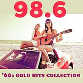 98.6: '60s Gold Hits Collection von Various Artists