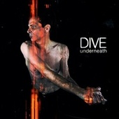Underneath by Dive