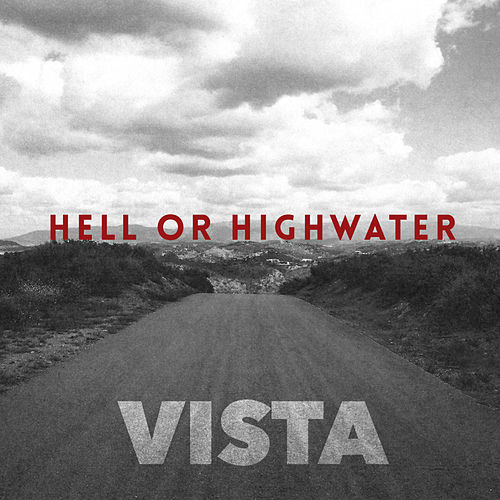 Walk Out In The Rain by Hell Or Highwater
