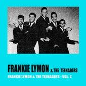 Frankie Lymon & The Teenagers Vol. 2 de Frankie Lymon and the Teenagers