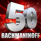 Rachmaninoff 50 von Various Artists