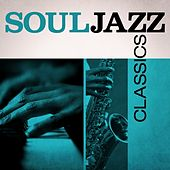 Soul Jazz Classics de Various Artists