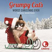 Grumpy Cat's Worst Christmas Ever (Original Motion Picture Soundtrack) de Various Artists