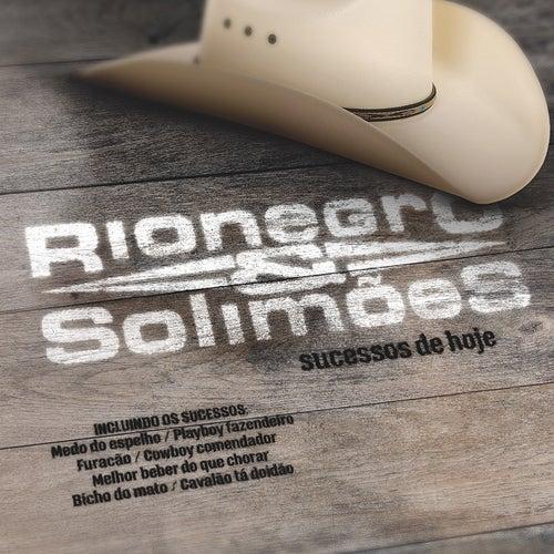 Sucessos de Hoje de Rionegro & Solimões
