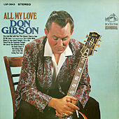 All My Love von Don Gibson