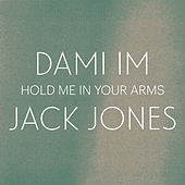 Hold Me In Your Arms von Jack Jones