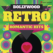 Bollywood Retro : Romantic Hits by Various Artists