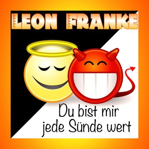Du bist mir jede Sünde wert von Leon Franke