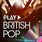 Play - British Pop by Various Artists