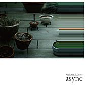 Async von Ryuichi Sakamoto