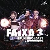 Faixa 3 (Ao Vivo) de Bruninho & Davi