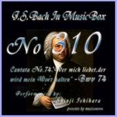 Cantata No. 74, ''Wer mich liebet, der wird mein Wort halten'', BWV 74 de Shinji Ishihara