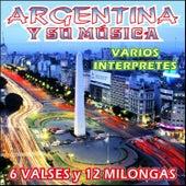 Argentina y Su Música - Valses y Milongas by Various Artists