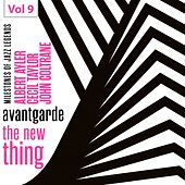 Milestones of Jazz Legends - Avantgarde the New Thing, Vol. 9 de Various Artists