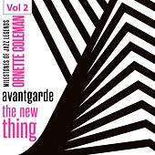 Milestones of Jazz Legends - Avantgarde the New Thing, Vol. 2 by Ornette Coleman