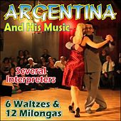 Argentina & His Music - Waltzes & Milongas by Various Artists