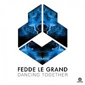 Dancing Together von Fedde Le Grand
