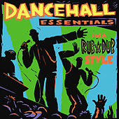 Dancehall Essentials In A Rub-A-Dub Style by Various Artists