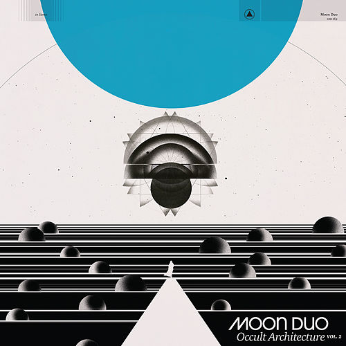 Occult Architecture Vol. 2 by Moon Duo