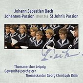 Bach: Johannespassion, BWV 245 by Various Artists