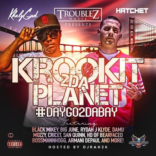 Krookit 2 da Planet by Hatchet