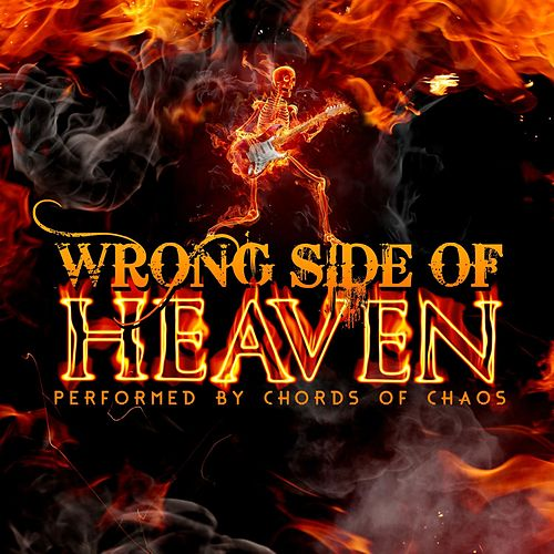 Wrong Side Of Heaven Explicit By Chords Of Chaos Napster