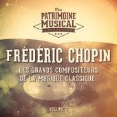 Les grands compositeurs de la musique classique : Frédéric Chopin, Vol. 2 by Various Artists