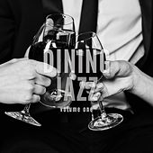 Dining Jazz, Vol. 1 (Finest Nu Jazz Selection) by Various Artists
