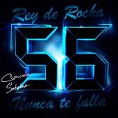 Rey de Rocha: Chawala, Sobrino, Nunca Te Falla, Vol. 56 de Various Artists