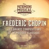Les grands compositeurs de la musique classique : Frédéric Chopin, Vol. 1 de Dinu Lipatti