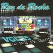 Rey de Rocha: No Hay pa' Nadie, Vol. 55 de Various Artists