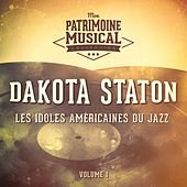 Les idoles du Jazz : Dakota Staton, Vol. 1 by Dakota Staton