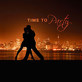 Time to Party – Night Jazz, Piano Bar, Cocktails & Drinks, Meeting with Friends, Best Smooth Jazz for Relaxation, Gentle Piano, Restaurant Jazz by Restaurant Music