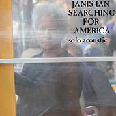 Searching for America (Solo Acoustic) von Janis Ian