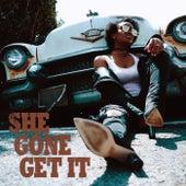 She Gone Get It by Tia London