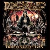 Demonization by Lock Up