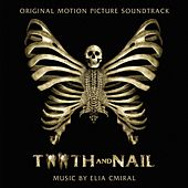 Tooth and Nail (Original Motion Picture Soundtrack) by Elia Cmiral