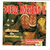 Duelo Norteño 2 by Various Artists