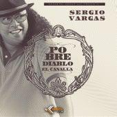 Pobre Diablo by Sergio Vargas