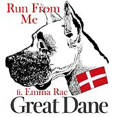 Run from Me (feat. Emma Rae) fra Great Dane
