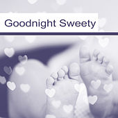 Goodnight Sweety – Peaceful Music for Sleep, Baby Music, Calm Dreams, Healing Lullabies for Kids, Music to Pillow, Sweet Melodies at Night by Baby Sleep Sleep
