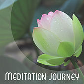 Meditation Journey – New Age Music, Deep Sounds of Nature, Helpful for Meditation at Home by Chakra's Dream