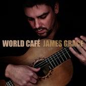 World Café de James Grace