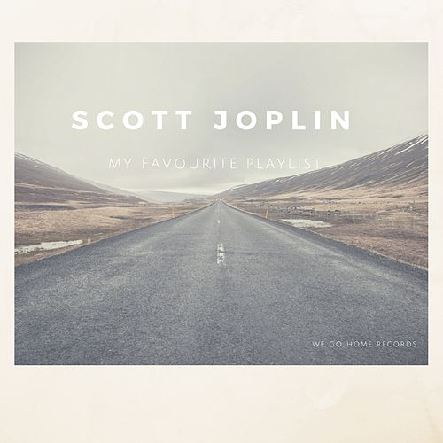 My Favourite Playlist by Scott Joplin