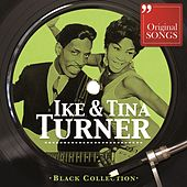 Black Collection: Ike & Tina Turner by Ike and Tina Turner