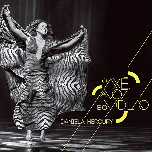 O Axé, a Voz e o Violão (Extra) by Daniela Mercury
