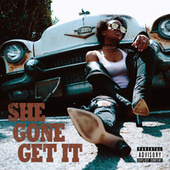 She Gone Get It by Tia London