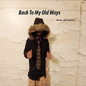 Back to My Old Ways de Joe Green
